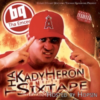 Tha Kady Heron Sixtape (Hosted by Hopsin & Thomas Handsome)