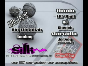C-Dubb Music & SACLIFE.NET Present Hip Hop Showcase 11-10-07